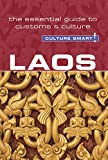 Laos - Culture Smart!: The Essential Guide to Customs & Culture