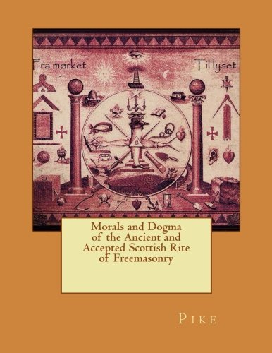 Download Morals and Dogma of the Ancient and Accepted Scottish Rite of Freemasonry ebook