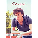 Caught (Caught in the Act Book 1)