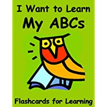 I Want to Learn my ABCs: Flashcards for Learning (The Big Book of Phonics 1)