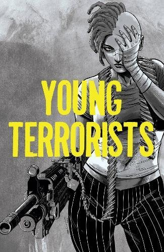 Young Terrorists, Vol 1