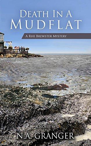 Death in a Mudflat: A Rhe Brewster Mystery (The Rhe Brewster Mysteries) by [Granger, N.A.]