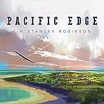 Pacific Edge: The Three Californias Triptych, Book 3   Kim Stanley Robinson