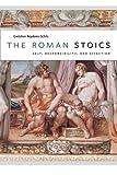 The Roman Stoics 9780226710266