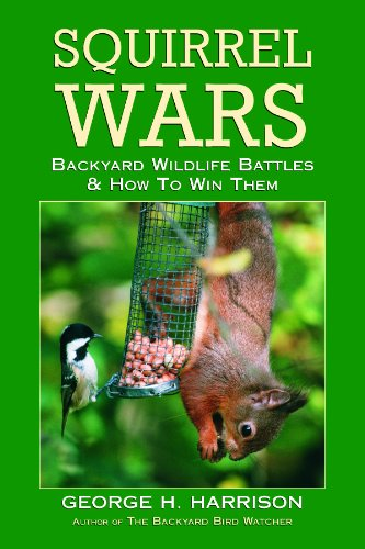 Squirrel Wars: Backyard Wildlife Battles & How to Win Them PDF