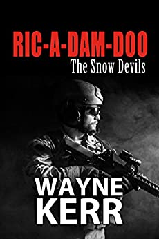 Ric-A-Dam-Doo: The Snow Devils by [Kerr, Wayne]