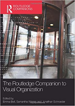 The Routledge Companion to Visual Organization (Routledge Companions in Business, Management and Accounting)