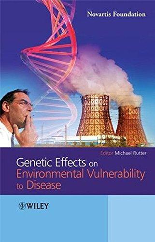 Genetic Effects on Environmental Vulnerability to Disease (Novartis Foundation Symposia)