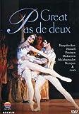 Great Pas De Deux - Fonteyn, Nureyev, Makarova, Dowell, Baryshnikov, Bessmertova, and more