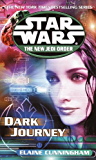 Dark Journey: Star Wars Legends (The New Jedi Order) (Star Wars: The New Jedi Order Book 10)