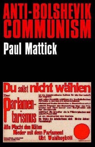 Anti-Bolshevik Communism: Amazon.es: Mattick, Paul: Libros en idiomas extranjeros