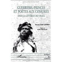Guerriers princes et poètes aux comores