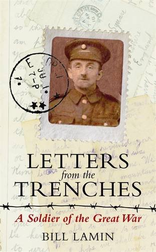 Letters From the Trenches: A Soldier of the Great War ebook