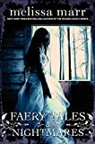 Faery Tales & Nightmares