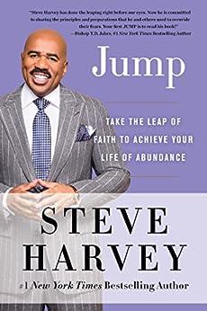 Jump: Take the Leap of Faith to Achieve Your Life of Abundance by [Harvey, Steve]