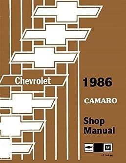 1986 camaro 2 vol set factory repair shop service manual rh amazon com 1988 Camaro 1987 Camaro