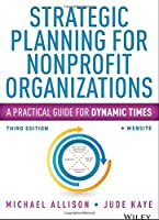 Strategic Planning for Nonprofit Organizations, 3rd Edition Front Cover