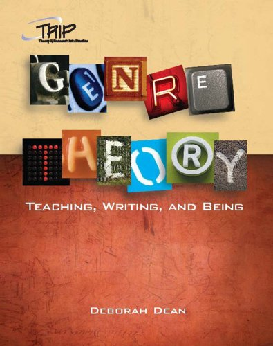 Genre Theory: Teaching, Writing, and Being