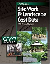 2007 Means Site Work & Landscape Cost Data