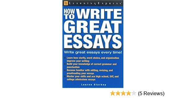 Essay On English Subject Amazoncom How To Write Great Essays  Learningexpress  Editors Books High School Argumentative Essay Examples also Example Of Proposal Essay Amazoncom How To Write Great Essays   Yellow Wallpaper Essay