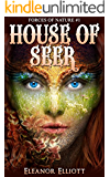 House of Seer (Forces of Nature Book 1)