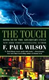 The Touch, F. Paul Wilson, 076536106X