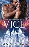 Vice (Fireborn Wolves) (Volume 1)