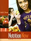 Nutrition Now 9780495388821