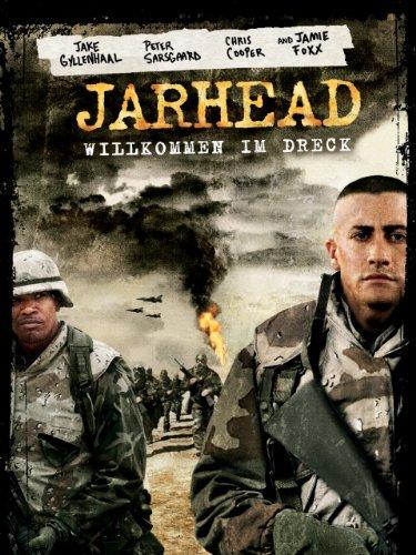 Jarhead - Willkommen im Dreck Film