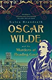 Front cover for the book Oscar Wilde and the Murders at Reading Gaol: A Mystery (The Oscar Wilde Mysteries) by Gyles Brandreth