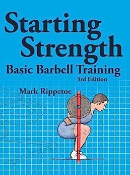 Starting Strength by [Rippetoe, Mark]