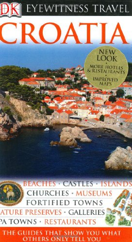 Croatia (Eyewitness Travel Guides)