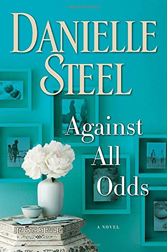 Against All Odds: A Novel