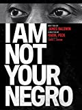 DVD : I Am Not Your Negro