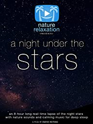 A Night Under the Stars Nature Relaxation
