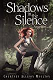 download ebook shadows in the silence (angelfire) by courtney allison moulton (2014-01-28) pdf epub
