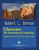 Character, Robert L. Vernon, 0982437900