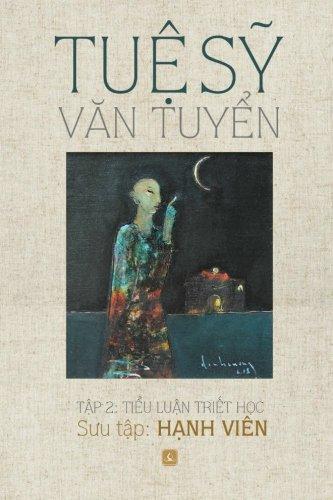 Tue Sy Van Tuyen: Tap 2: Tieu Luan Triet Hoc (Vietnamese Edition)