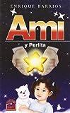Ami y Perlita, Enrique Barrios, 8478085858