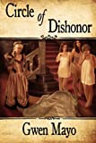 Circle of Dishonor, Gwen Mayo, 1617060240