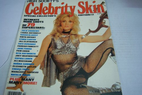 Celebrity Skin Adult Magazine 'Intimate Nude Shots of Superstars Jane Fonda, Julie Andrews, Lynda Carter, Farrah Fawcett and Many More!' Edition - Nude Lynda