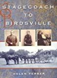 Stagecoach to Birdsville, Helen Ferber, 0864176945