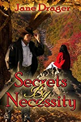 Secrets By Necessity