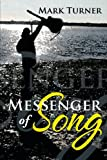 Messenger of Song, Mark Turner, 1483639312