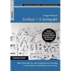 Scribus Desktop Publishing Das Einsteigerseminar Amazon De