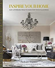 Instagram star and founder of Inspire Me! Home Décor shares her creative and elegant interior design secrets so you can create a glamorous yet cozy home without spending a fortune. Farah Merhi launched Inspire Me! Home Decor in 2012 as a crea...