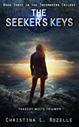The Seeker's Keys (The Treemakers Trilogy) (Volume 3)