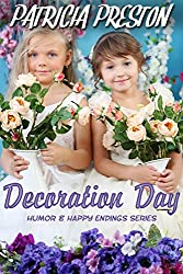 Decoration Day: Short Story (Humor & Happy Endings)
