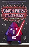 Darth Paper Strikes Back (Turtleback School & Library Binding Edition) (Origami Yoda Books)