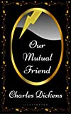 Image of Our Mutual Friend: By Charles Dickens - Illustrated